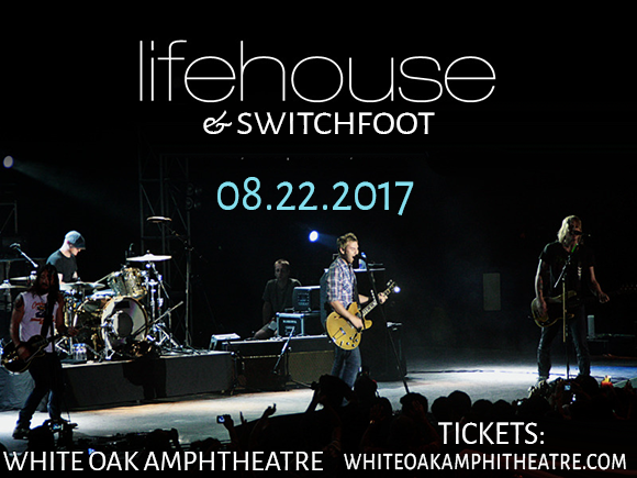 Lifehouse & Switchfoot at White Oak Amphitheater