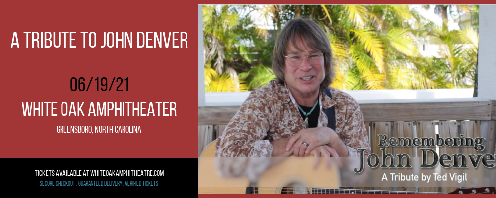 A Tribute To John Denver at White Oak Amphitheater