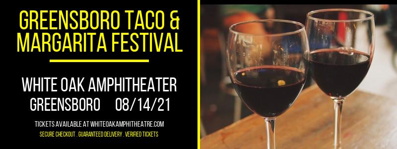 Greensboro Taco & Margarita Festival at White Oak Amphitheater